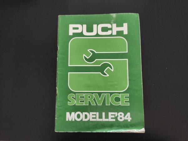 Puch Service Modelle 1984 Maxi Ranger Lido Reparaturhinweise Daten ! -- (31)