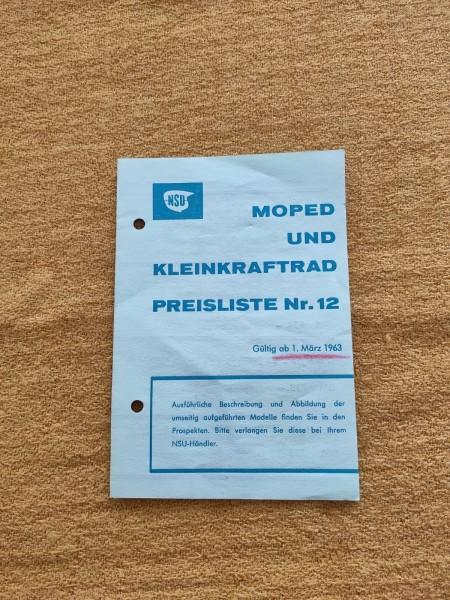NSU - original Moped und Kleinkraftrad Preisliste Nr.12 März 1963 ! -- (31)